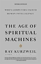 The Age of Spiritual Machines by Ray Kurzweil (English) Paperback Book