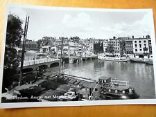 OLD REAL PHOTO-PC: AMSTERDAM~AMSTEL MET MAGERE BRUG~ca 1945~ANIMATED~SHIPS