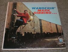 Wanderin Mark Dinning~RARE 1960 Country Rock Pop~FAST SHIPPING!!!