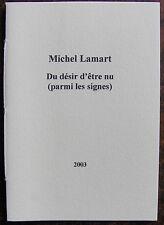 LAMART MICHELDu desir d'être nu (parmi les signes).Poesie en voyage, 2003, in