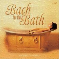 Bach for the Bath - Michael Maxwell - AVALON - Good - Audio CD