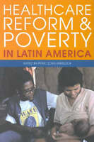 Healthcare Reform and Poverty in Latin America (Ilas series)