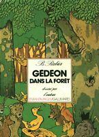 Livre ancien Gédéon dans la forêt Benjamin Rabier Gallimard 1979 book