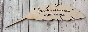 Single feather - feathers appear when angels are near - wooden feather for loss