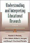 Understanding and Interpreting Educational Research by J. Ron Nelson, Nancy...