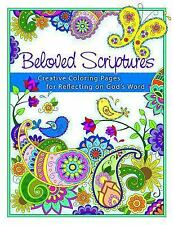 Beloved Scriptures : Creative Coloring Pages for Reflecting on God's Word...