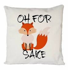 FUNNY OH FOR FOX SAKE CUSHION COVER PILLOW CASE FASHION IDEAL GIFT PRESENT