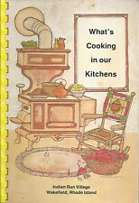 *WAKEFIELD RI 1986 INDIAN RUN VILLAGE COOK BOOK *WHAT'S COOKING IN OUR KITCHENS