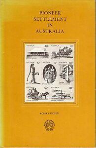 Pioneer Settlement in Australia. Robert Ingpen Swan Hill Victoria History 1st Ed