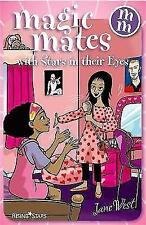 New, Magic Mates Stars in Their Eyes, Jane West, Book