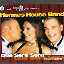 Que Sera Sera [Import Single] by Hermes House Band (Cd Sep-2001) [4 Versions]