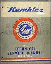 1957 Rambler Riparazione Manuale di Negozio Integratore Nash e Hudson Super