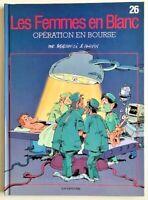 BD Les FEMMES en BLANC T.26 Opération en Bourse / EO 2005 TBE univers Spirou