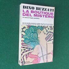 Dino BUZZATI - LA BOUTIQUE DEL MISTERO , Oscar Mondadori/171 (1972) Libro