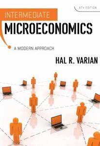 Intermediate Microeconomics : A Modern Approach Hardcover Hal R. Varian