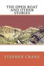 The Open Boat and Other Stories by Stephen Crane (2017, Paperback)