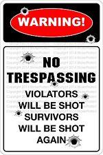 "*Aluminum* Warning No Trespassing 8""x12"" Metal Novelty Sign  NS 666"