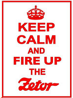 KEEP CALM AND FIRE UP THE ZETOR funny METAL SIGN / PLAQUE classic tractor gift
