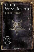 El Club Dumas / The Club Dumas, Paperback by Perez-Reverte, Arturo, Like New ...