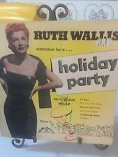 Ruth Wallis Holiday Party Wallis Original  10 inch 33RPm W5-LP