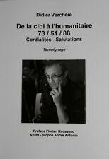 """Livre CB """" De la cibi à l'humanitaire..."""" Didier Verchère - NEUF"""