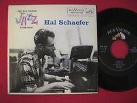 RARE 45 PS EP - HAL SCHAEFER - RCA VICTOR JAZZ WORKSHOP - EPA-709