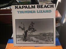 Napalm Beach – Thunder Lizard LP 1991 Satyricon Records – 33100051 Come Nuovo