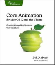 Core Animation for Mac OS X and the iPhone: Creati