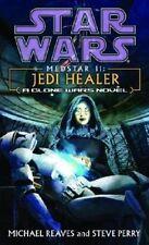 NEW Medstar II: Jedi Healer (Star Wars: Clone Wars Novel) by Michael Reaves