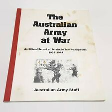 The Australian Army at War An Official Record of Service In Two Hemispheres