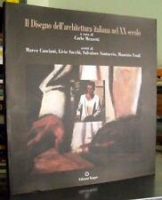 IL DISEGNO DELL'ARCHITETTURA ITALIANA NEL XX SECOLO libro arte architettura