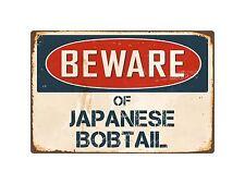 "Beware Of Japanese Bobtail 8"" x 12"" Vintage Aluminum Retro Metal Sign Vs229"