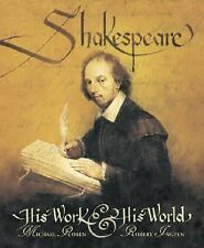 Shakespeare: His Work and His World, Rosen, Michael, Good Books