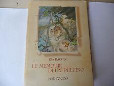 """IDA BACCINI""""LE MEMORIE DI UN PULCINO-Tavole di FAORZI-1'Ed MARZOCCO 1947"""" A9"""