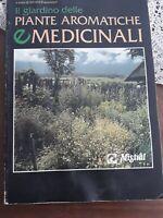 Il giardino delle piante aromatiche e medicinali Silvana Franconeri demetra 1994