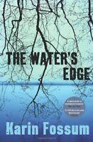 The Water's Edge By Karin Fossum. 9781846551703