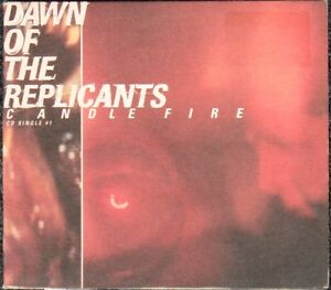 Dawn Of The Replicants – Candle Fire CD – Mint