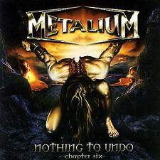 Nothing to Undo, Chapter Six by Metalium (CD, Feb-2007, Crash Music, Inc.)