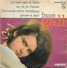 EP FRANCE GALL - NE SOIS PAS SI BETE