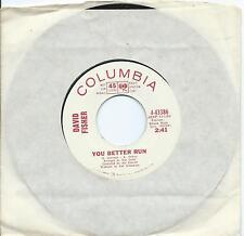 David Fisher:You better run/The twelfth of never:US Columbia:DJ:Pop dancer