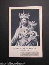 NOTRE-DAME du REFUGE (ANGLET), Priez pour Nous.  Prière de Pie X, 1908.
