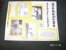 Revue Modelisme Modeles-Reduits n°21 Morutier 70 M T100 Berliet Grue Landsverk