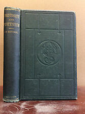 CHRISTIANITY AND POSITIVISM By James McCosh - 1871