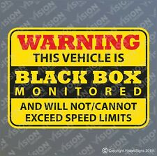 BLACK BOX Monitored Warning Car STICKER SIGN DECAL VINYL Cannot Exceed Speed