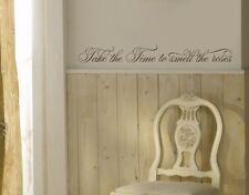 Take the Time to Smell the Roses - Highest Quality Wall Decal Sticker