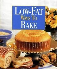 Low-Fat Ways to Bake by Leisure Arts Staff (1998, Hardcover)