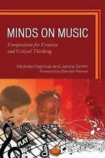 Minds on Music: Composition for Creative and Critical Thinking-ExLibrary