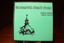 Indian Hill Church Choirs Christmas Cincinnati Recorded Publications Co. VG+