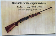 Adv. Remington Woodsmaster Model 740 Rifle; Power-matic Autoloader; Chrome PC