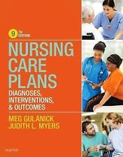Nursing Care Plans : Diagnoses, Interventions, and Outcomes by Judith  Myers 9th